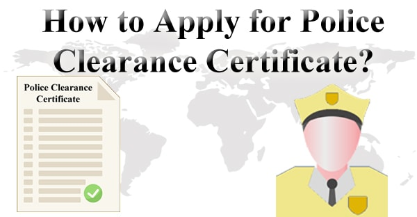 Police Clearance Certificate (PCC)