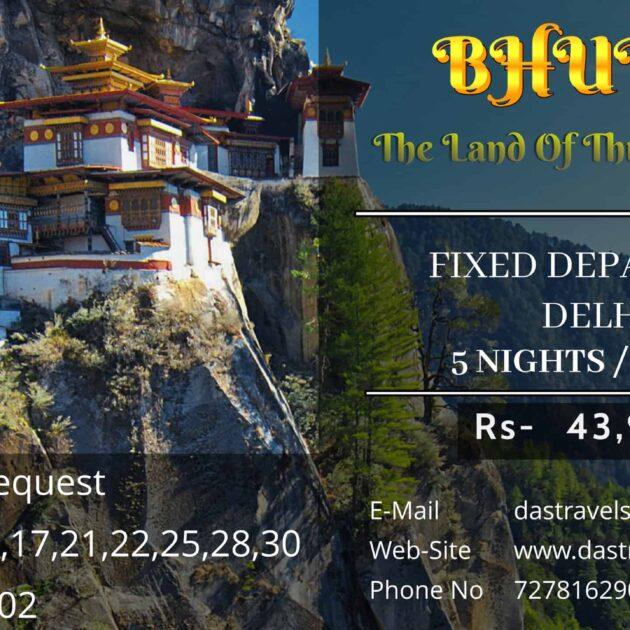 Bhutan 5 Nights 6 Days Summer Fixed Departure From Delhi