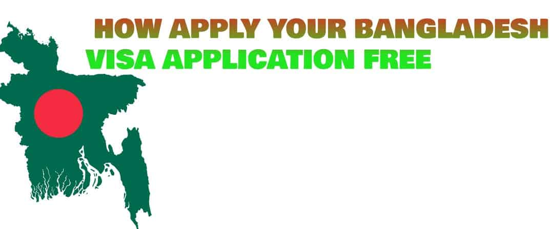 BANGLADESH VISA APPLICATION FREE